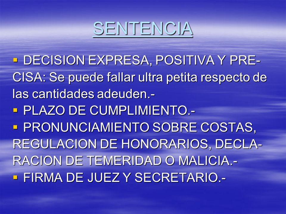 SENTENCIA DECISION EXPRESA, POSITIVA Y PRE-