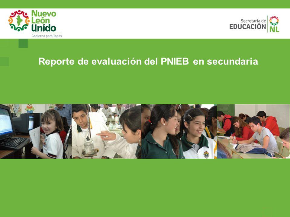 Reporte de evaluación del PNIEB en secundaria