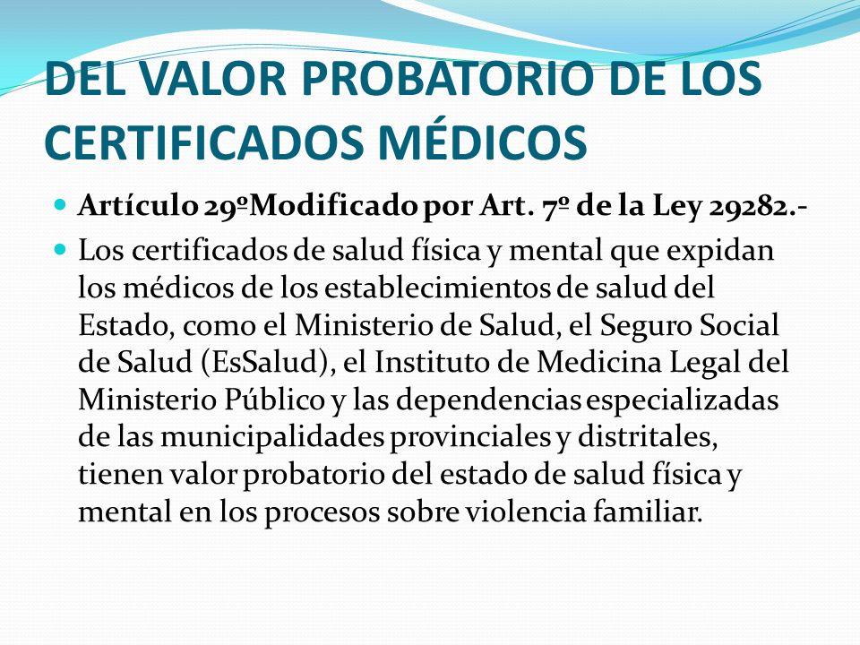 DEL VALOR PROBATORIO DE LOS CERTIFICADOS MÉDICOS