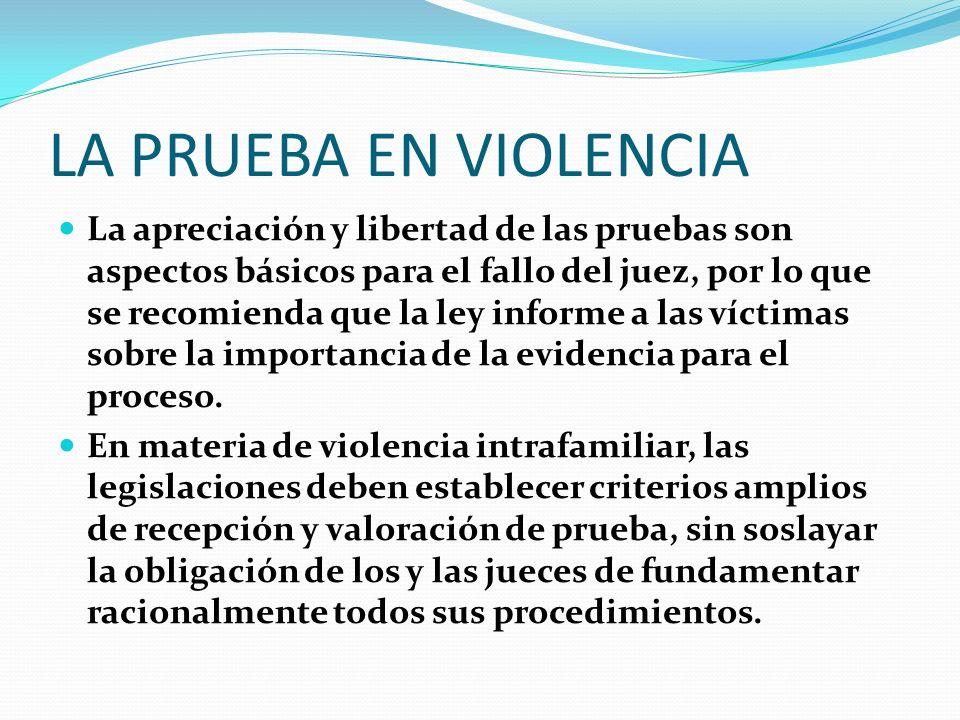 LA PRUEBA EN VIOLENCIA