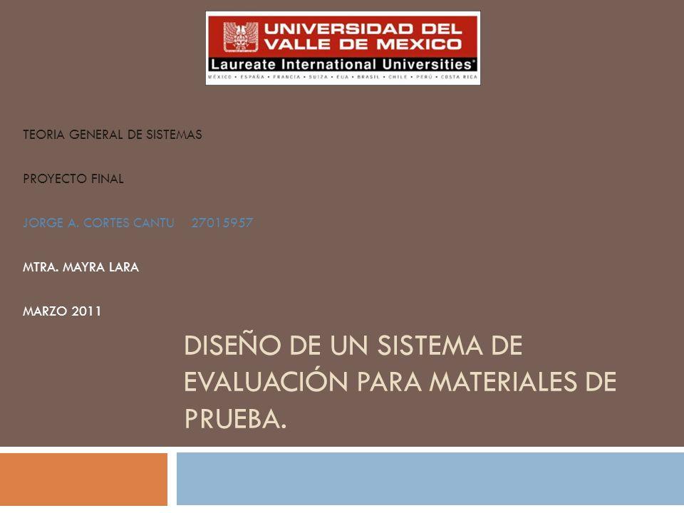 Diseño de un Sistema de Evaluación para Materiales de Prueba.