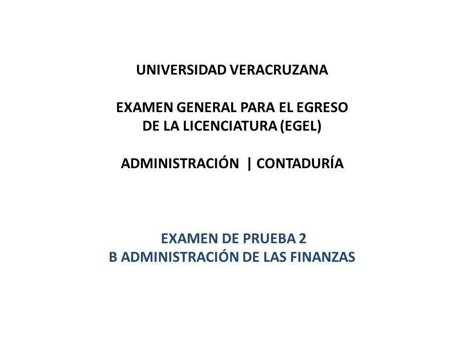 UNIVERSIDAD VERACRUZANA EXAMEN GENERAL PARA EL EGRESO