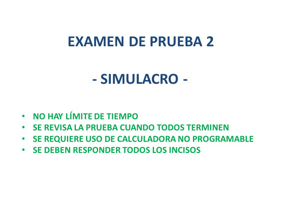 - SIMULACRO - EXAMEN DE PRUEBA 2 NO HAY LÍMITE DE TIEMPO