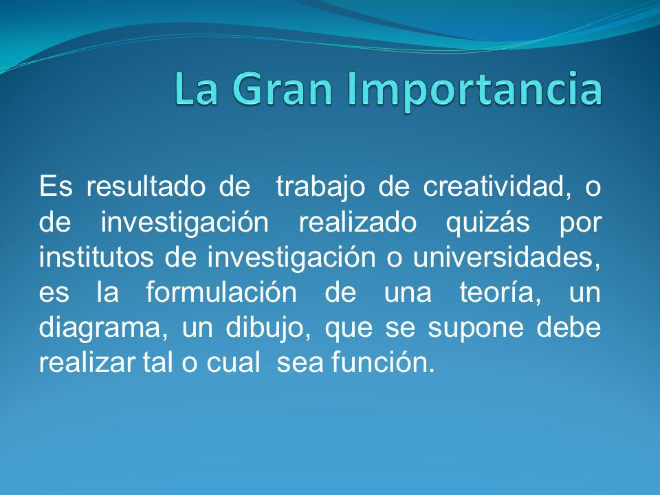 La Gran Importancia