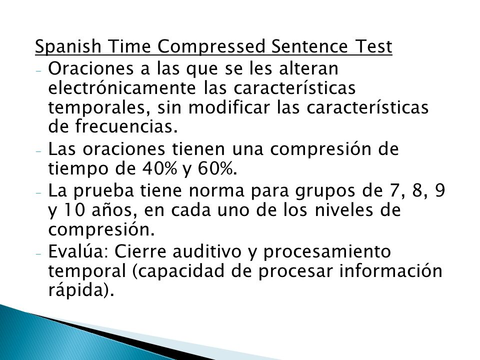Spanish Time Compressed Sentence Test