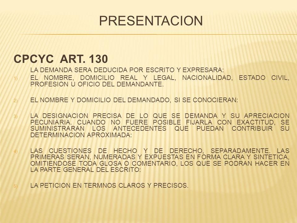 PRESENTACION CPCYC ART. 130