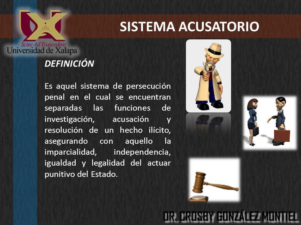 SISTEMA ACUSATORIO DEFINICIÓN