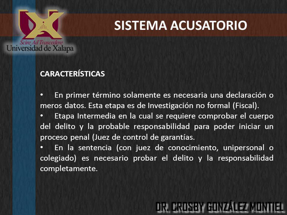 SISTEMA ACUSATORIO CARACTERÍSTICAS