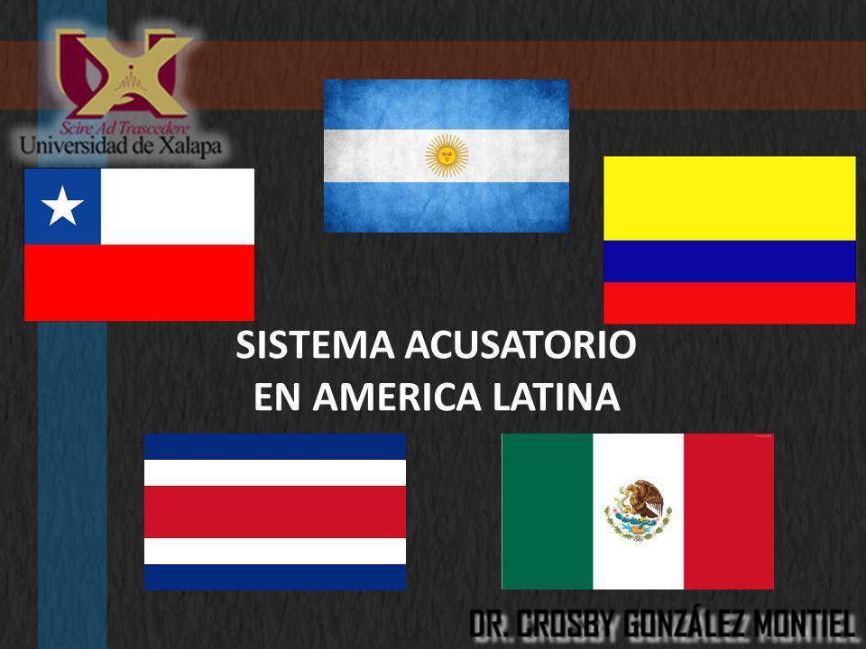 SISTEMA ACUSATORIO EN AMERICA LATINA