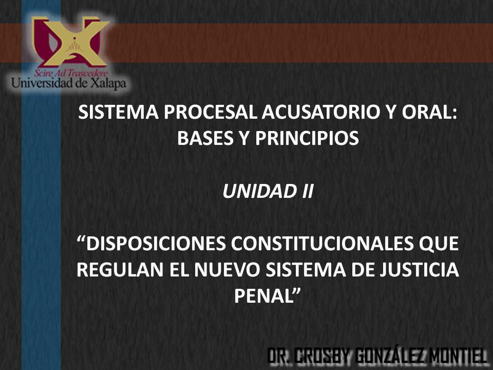 SISTEMA PROCESAL ACUSATORIO Y ORAL: