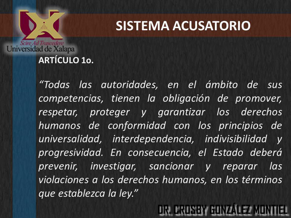 SISTEMA ACUSATORIO ARTÍCULO 1o.