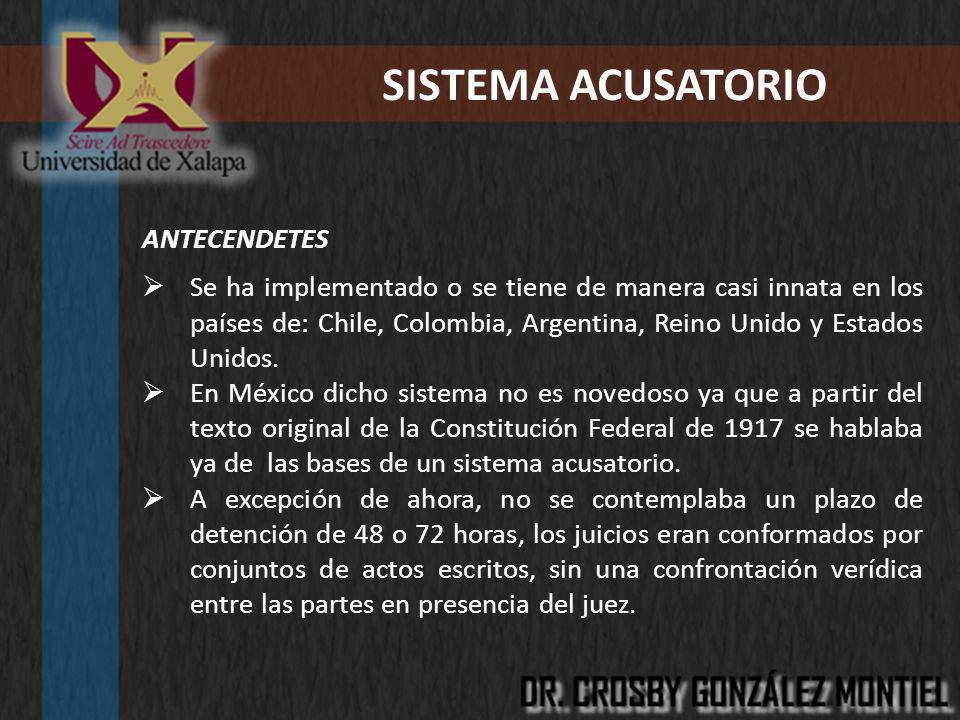 SISTEMA ACUSATORIO ANTECENDETES