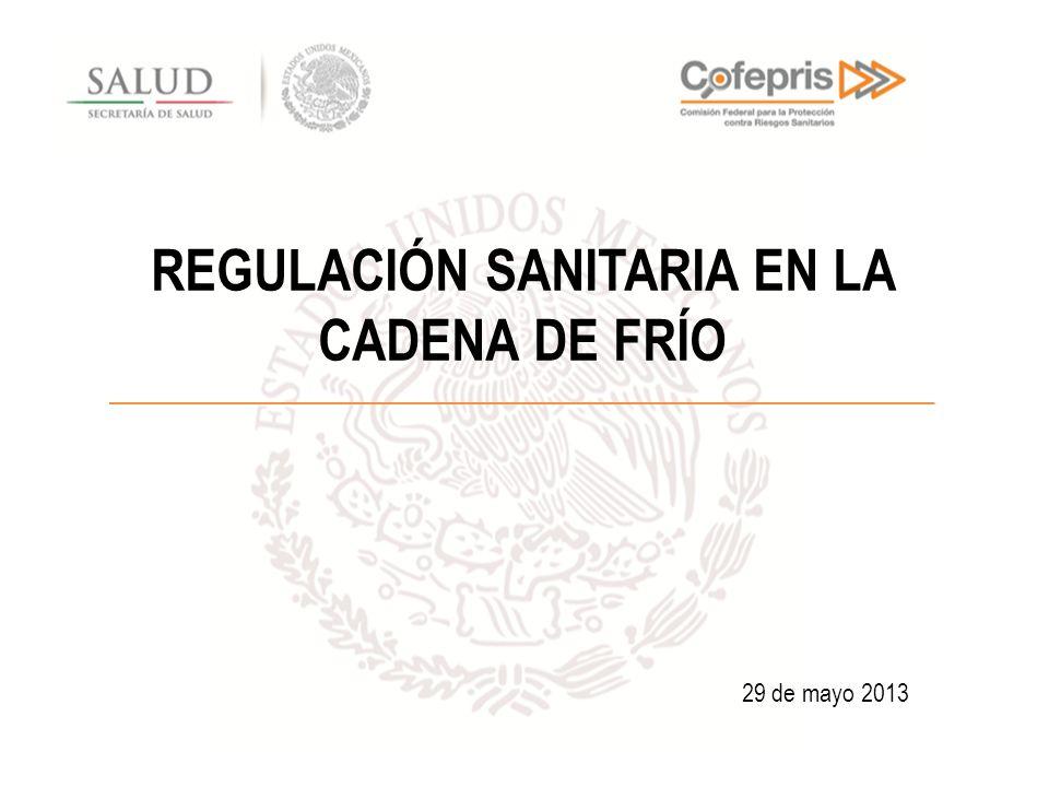REGULACIÓN SANITARIA EN LA CADENA DE FRÍO