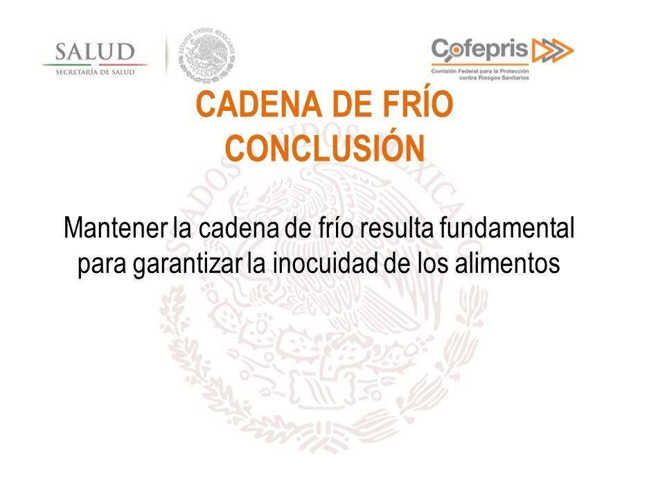 CADENA DE FRÍO CONCLUSIÓN