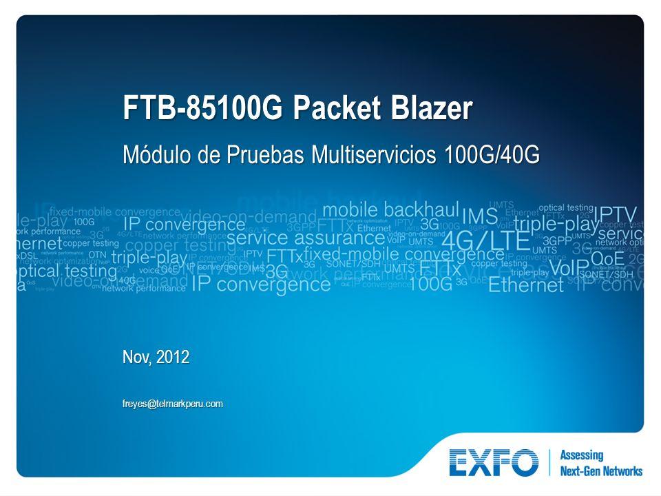 FTB-85100G Packet Blazer Módulo de Pruebas Multiservicios 100G/40G