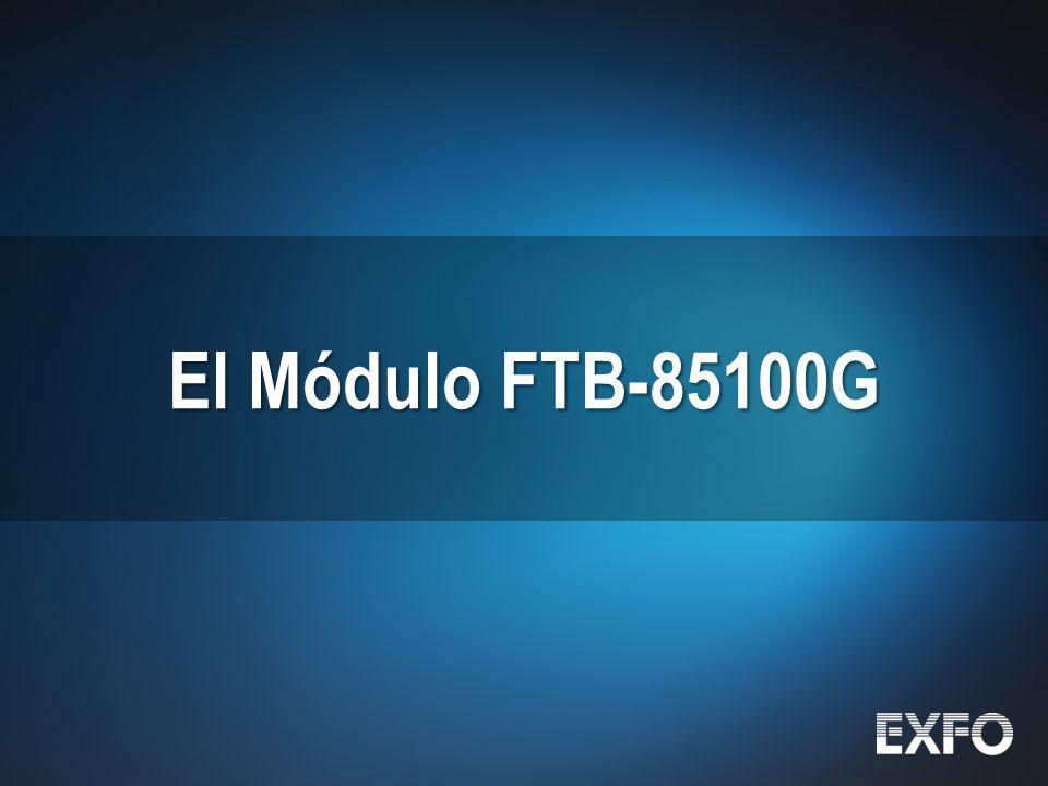 El Módulo FTB-85100G