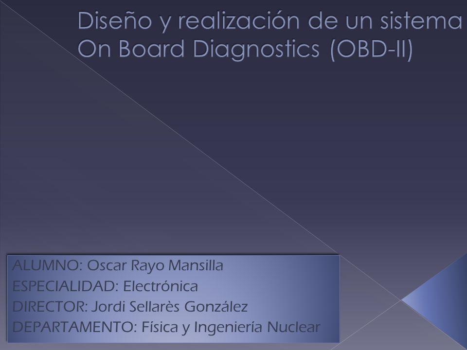 Diseño y realización de un sistema On Board Diagnostics (OBD-II)
