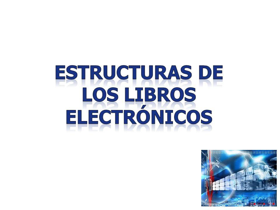 EstructuraS de los Libros electrónicos