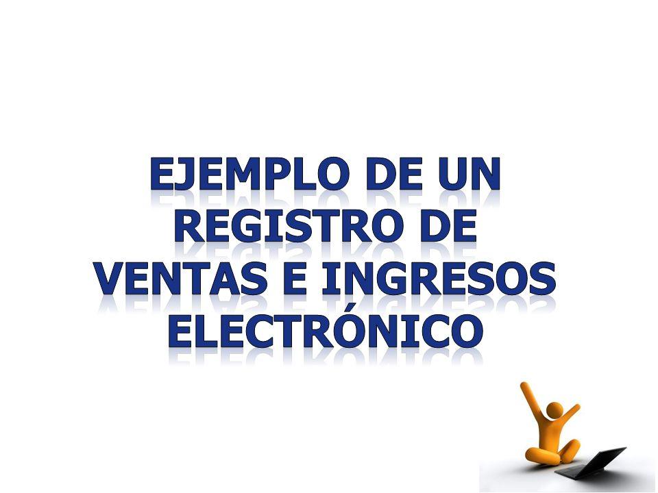 Ejemplo de un registro de ventas e ingresos ELECTRÓNICO