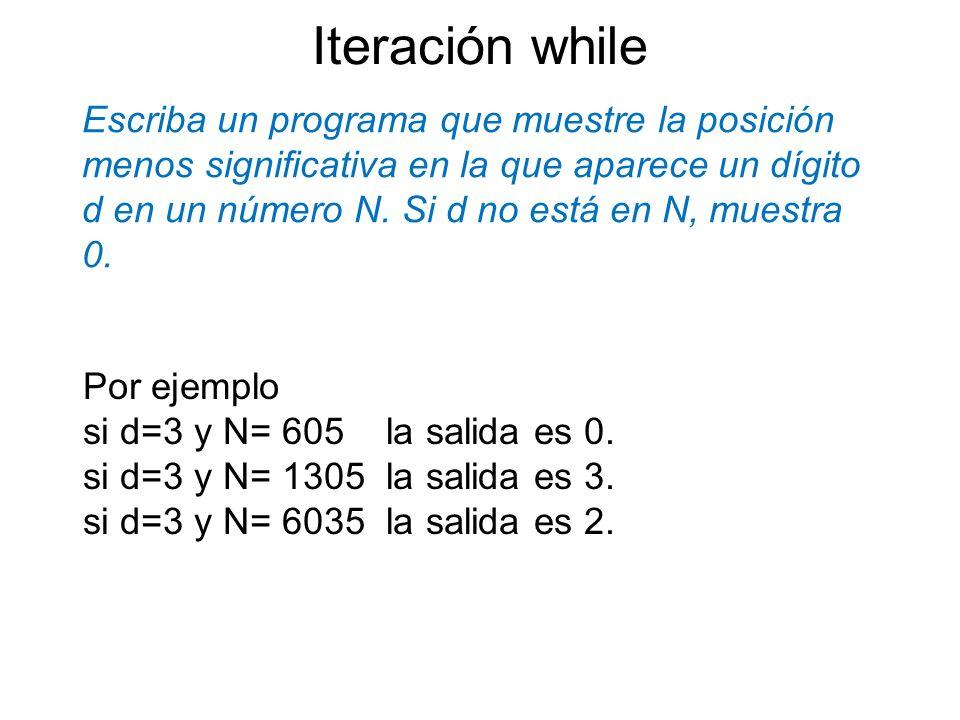Iteración while