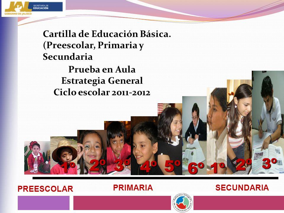 Prueba en Aula Estrategia General Ciclo escolar 2011-2012