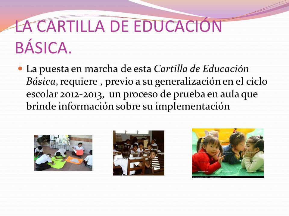 LA CARTILLA DE EDUCACIÓN BÁSICA.