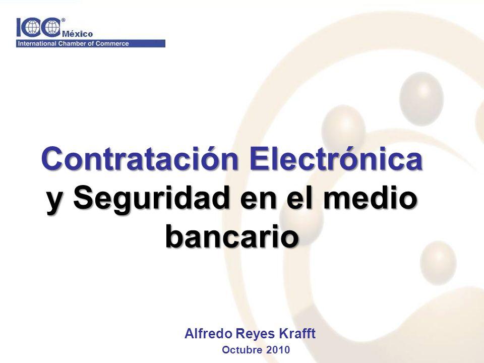 Contratación Electrónica y Seguridad en el medio bancario