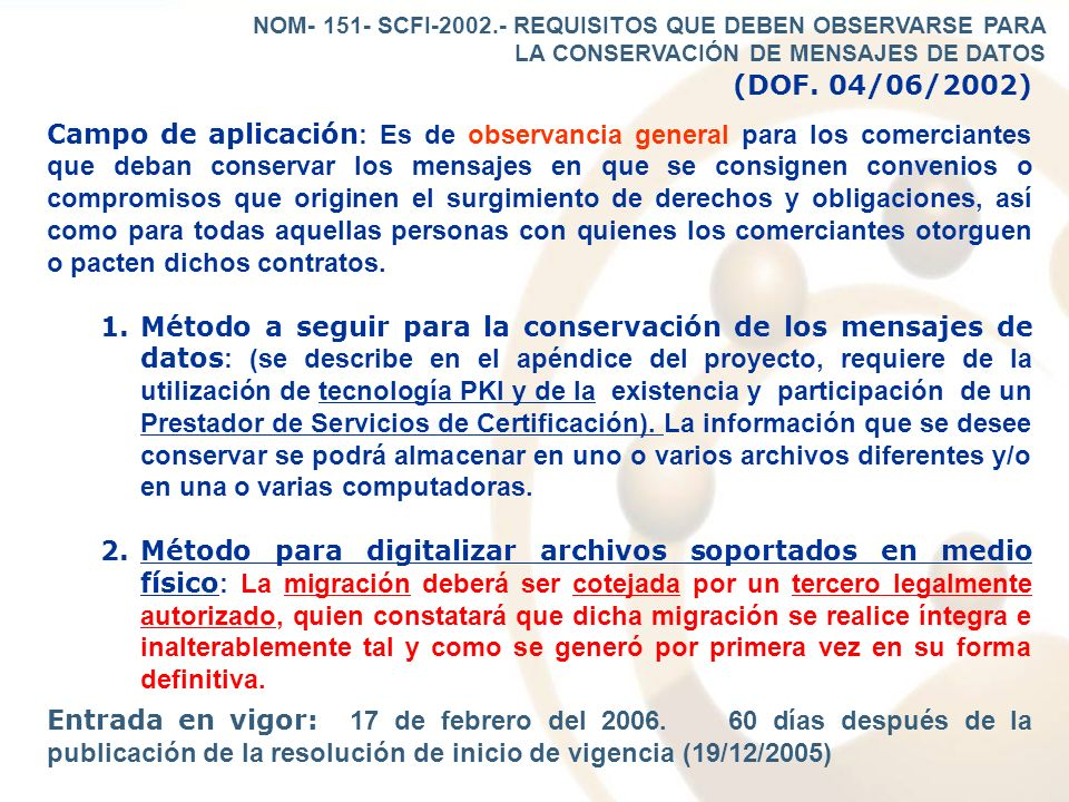 NOM- 151- SCFI-2002.- REQUISITOS QUE DEBEN OBSERVARSE PARA