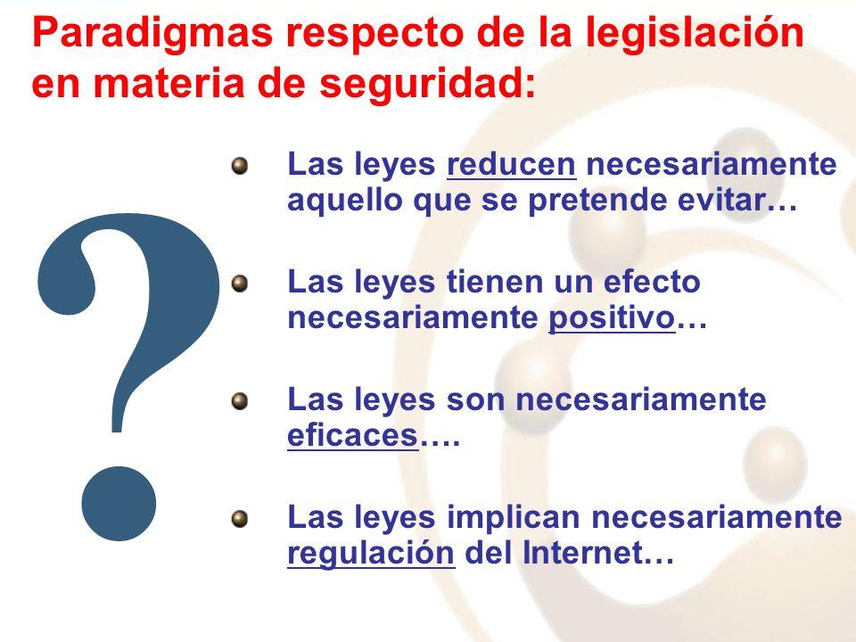Paradigmas respecto de la legislación en materia de seguridad: