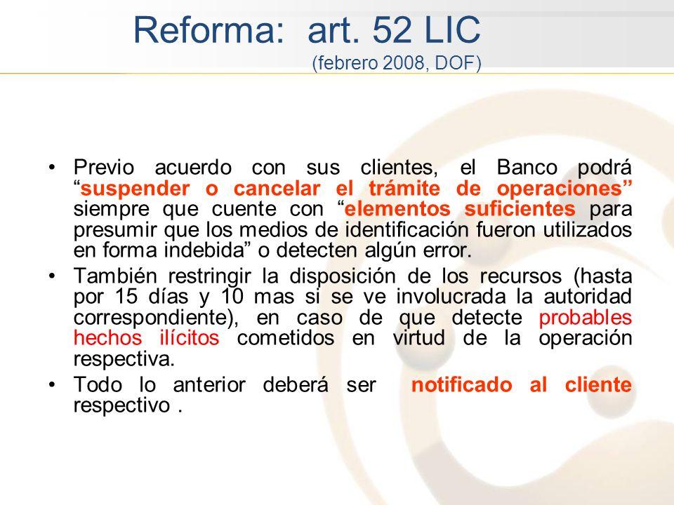 Reforma: art. 52 LIC (febrero 2008, DOF)