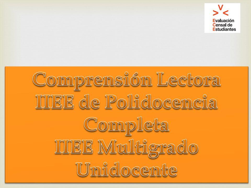 IIEE de Polidocencia Completa IIEE Multigrado Unidocente