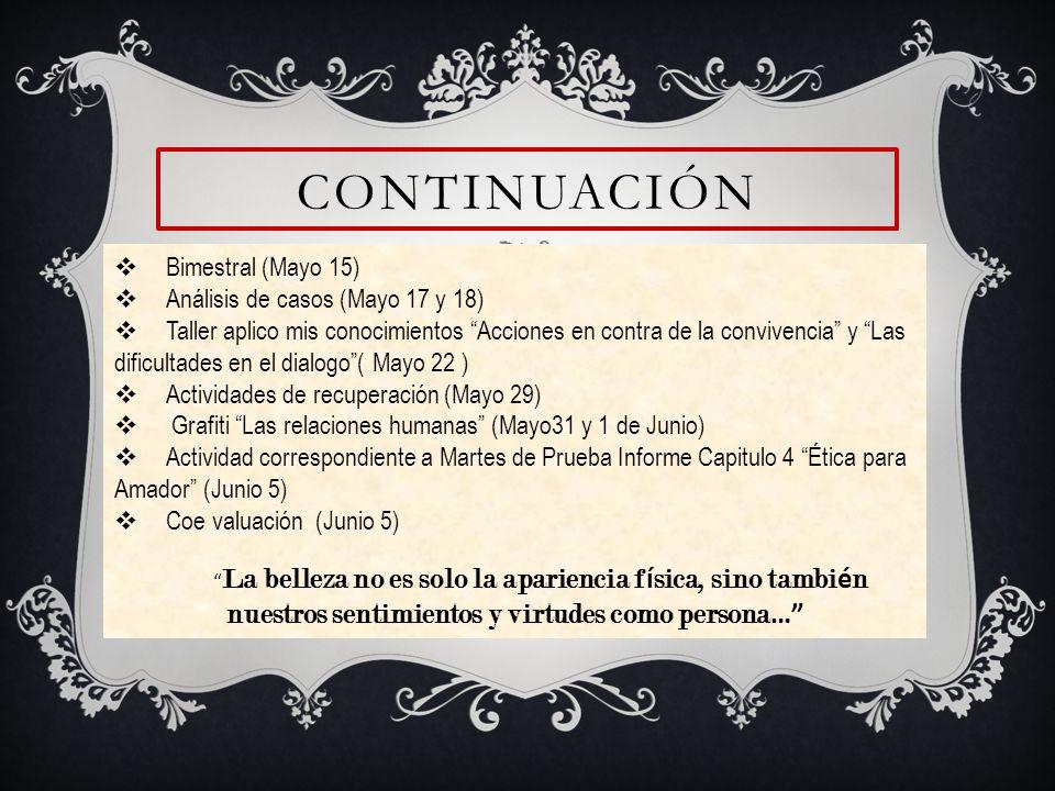 continuación Bimestral (Mayo 15) Análisis de casos (Mayo 17 y 18)