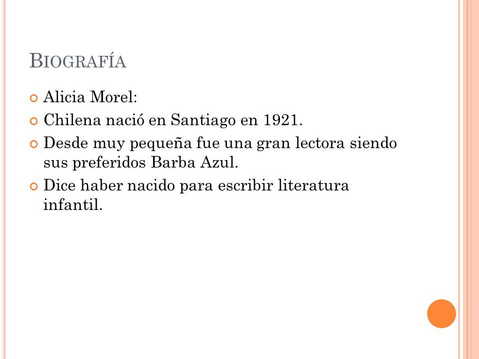 Biografía Alicia Morel: Chilena nació en Santiago en 1921.