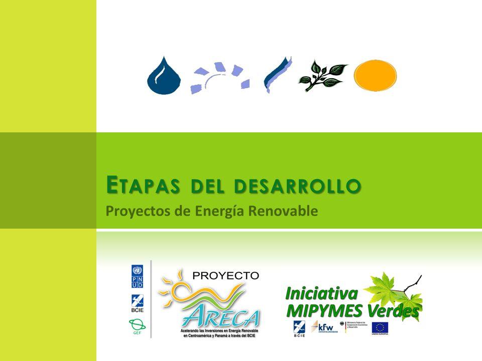 Etapas del desarrollo Proyectos de Energía Renovable