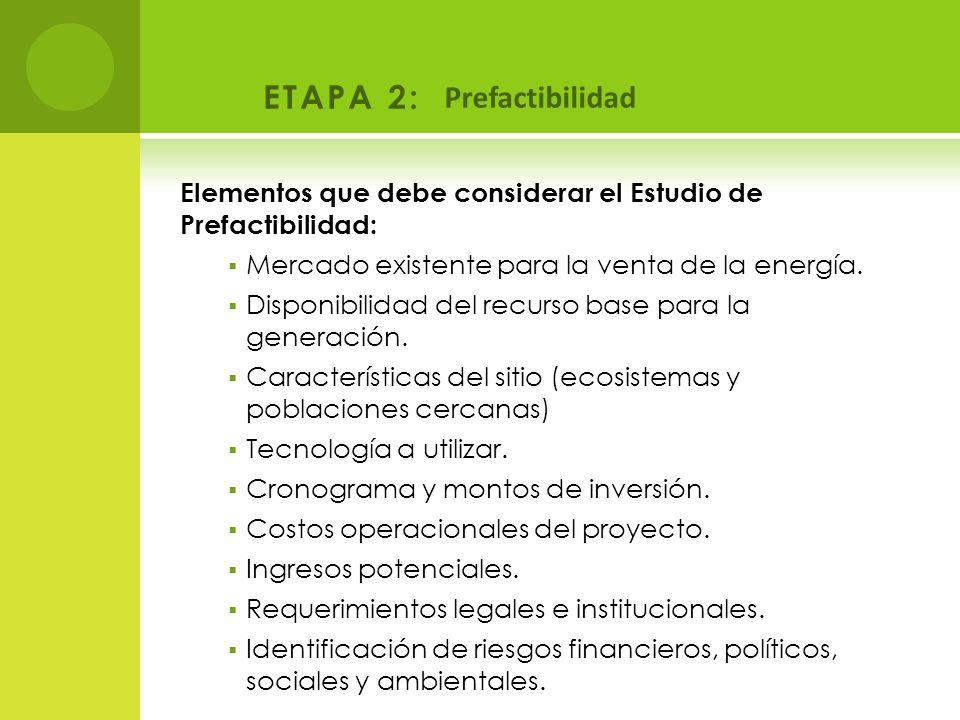 ETAPA 2: Prefactibilidad