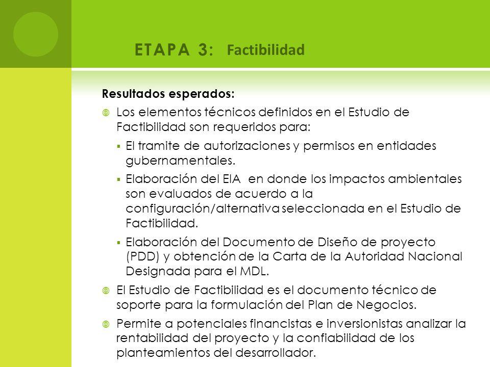 ETAPA 3: Factibilidad Resultados esperados: