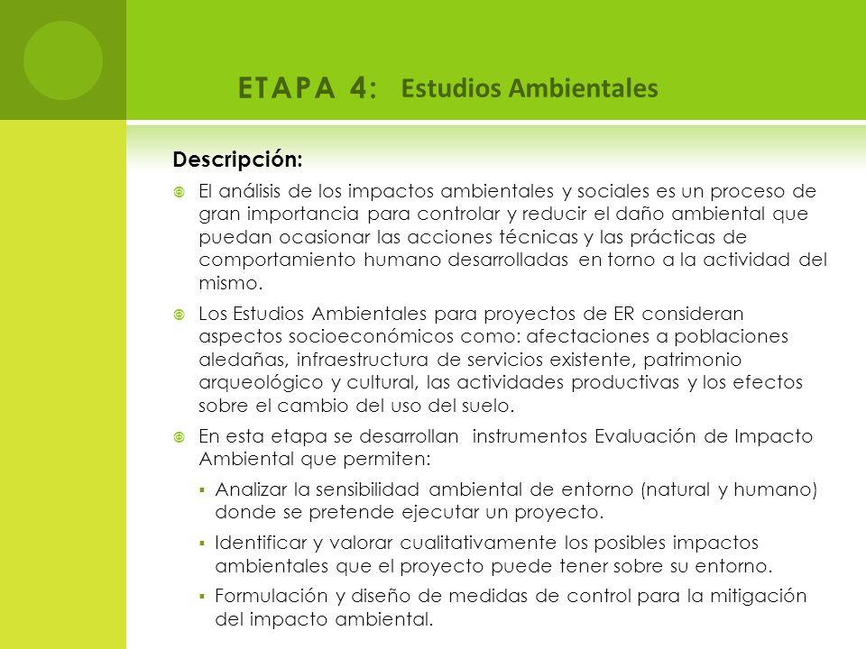 ETAPA 4: Estudios Ambientales Descripción: