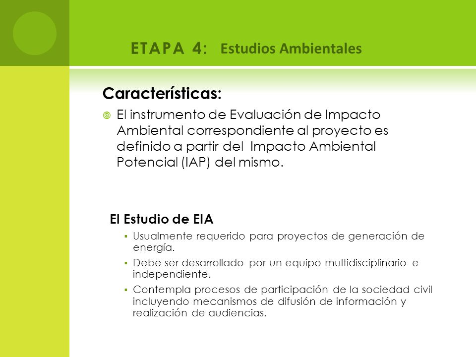 ETAPA 4: Estudios Ambientales Características: