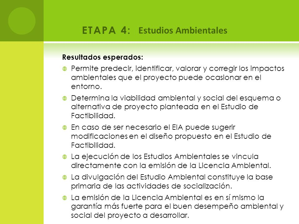 ETAPA 4: Estudios Ambientales Resultados esperados: