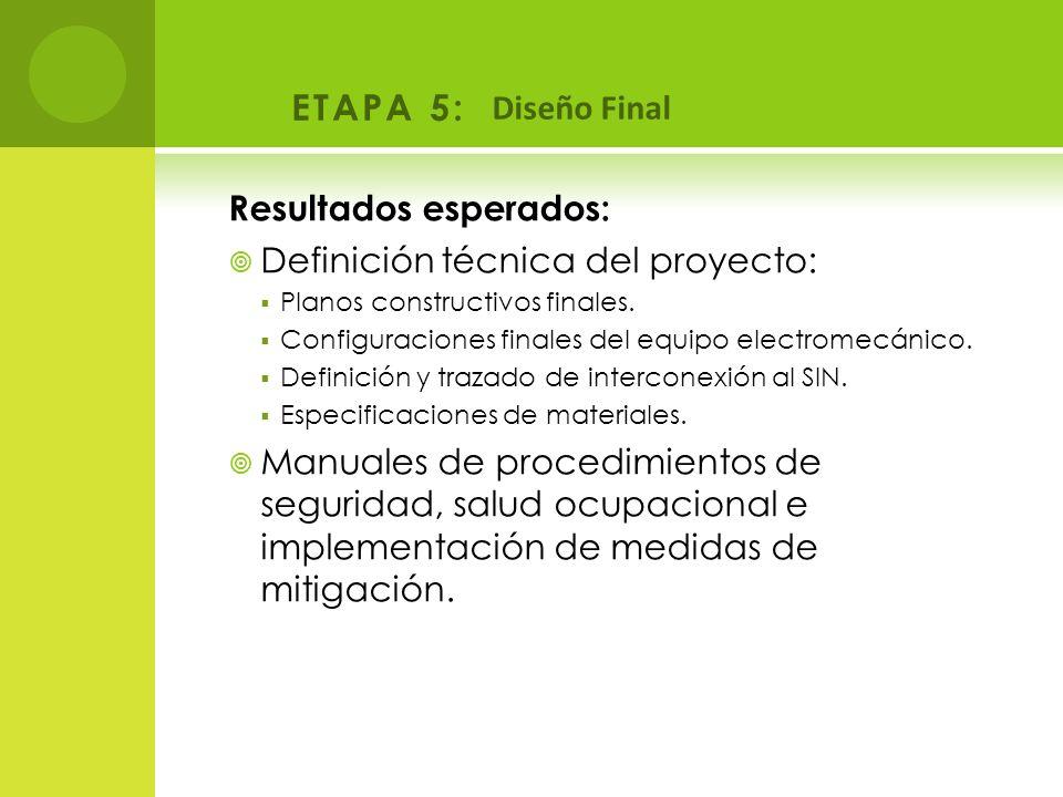 ETAPA 5: Diseño Final Resultados esperados: