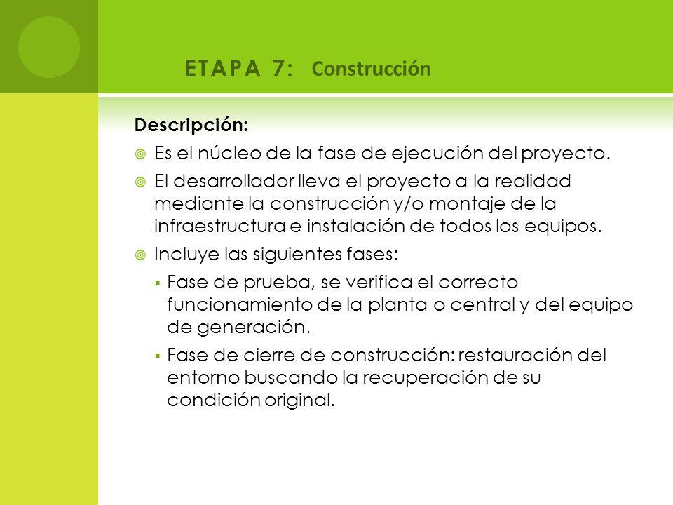 ETAPA 7: Construcción Descripción: