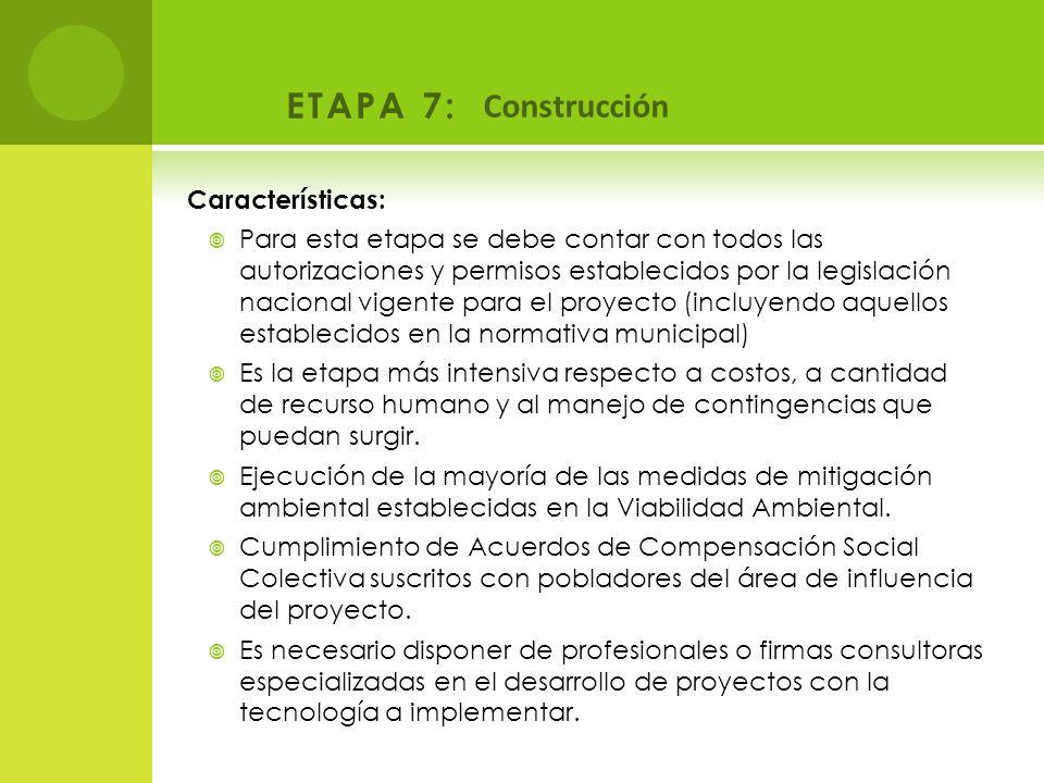 ETAPA 7: Construcción Características: