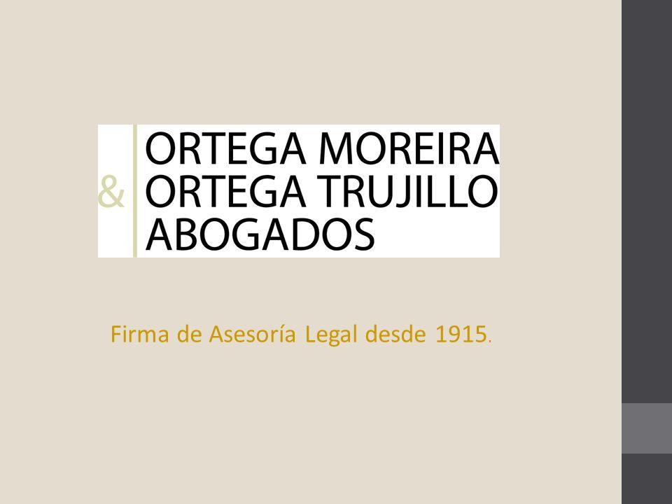 Firma de Asesoría Legal desde 1915.