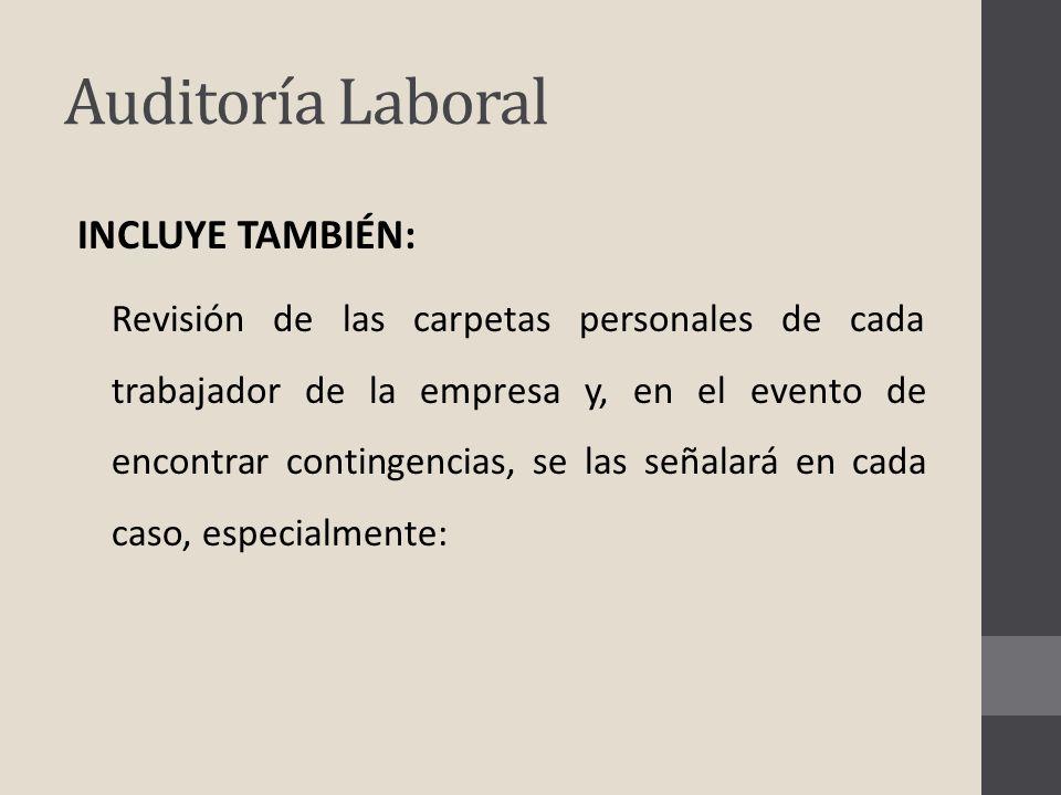 Auditoría Laboral INCLUYE TAMBIÉN: