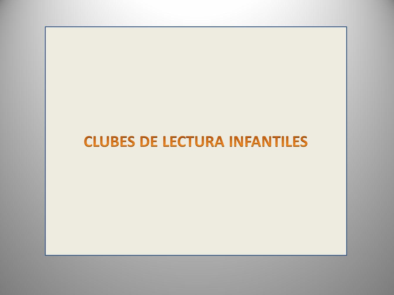 CLUBES DE LECTURA INFANTILES