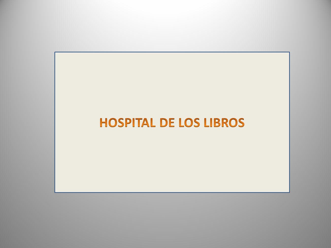 HOSPITAL DE LOS LIBROS