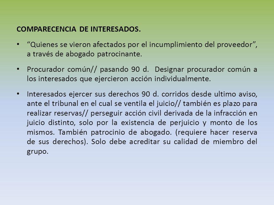 COMPARECENCIA DE INTERESADOS.