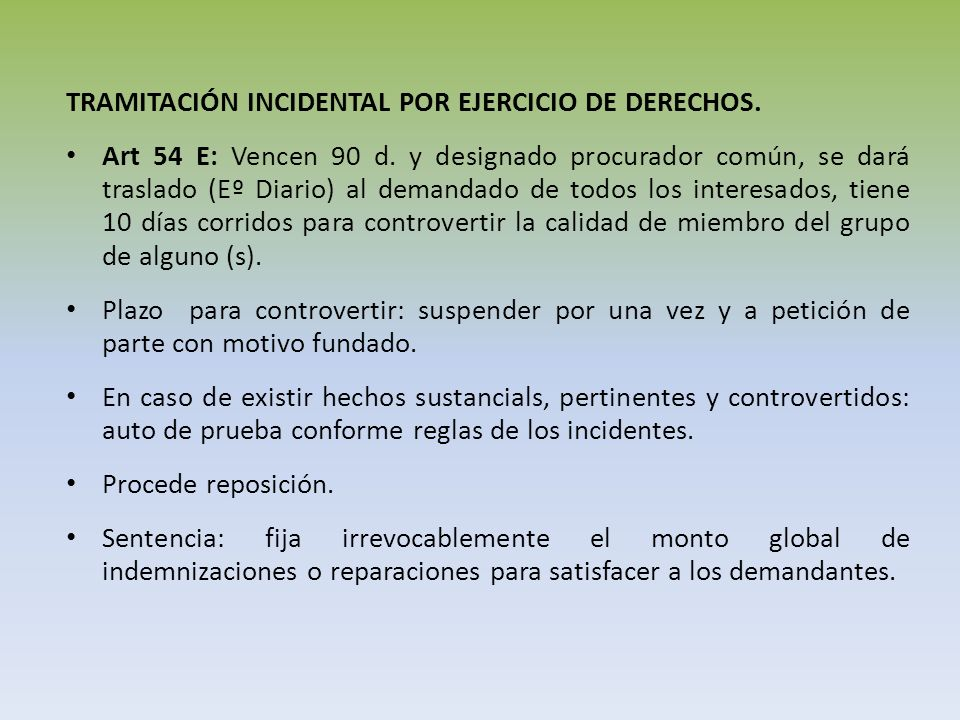 TRAMITACIÓN INCIDENTAL POR EJERCICIO DE DERECHOS.