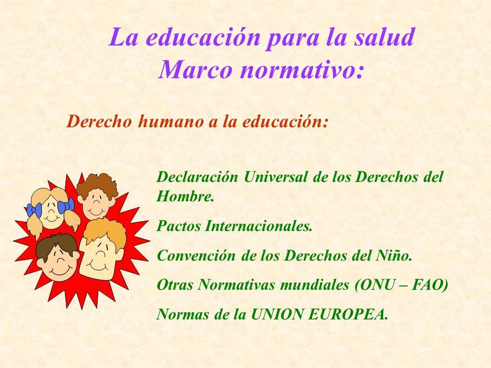 La educación para la salud Marco normativo: