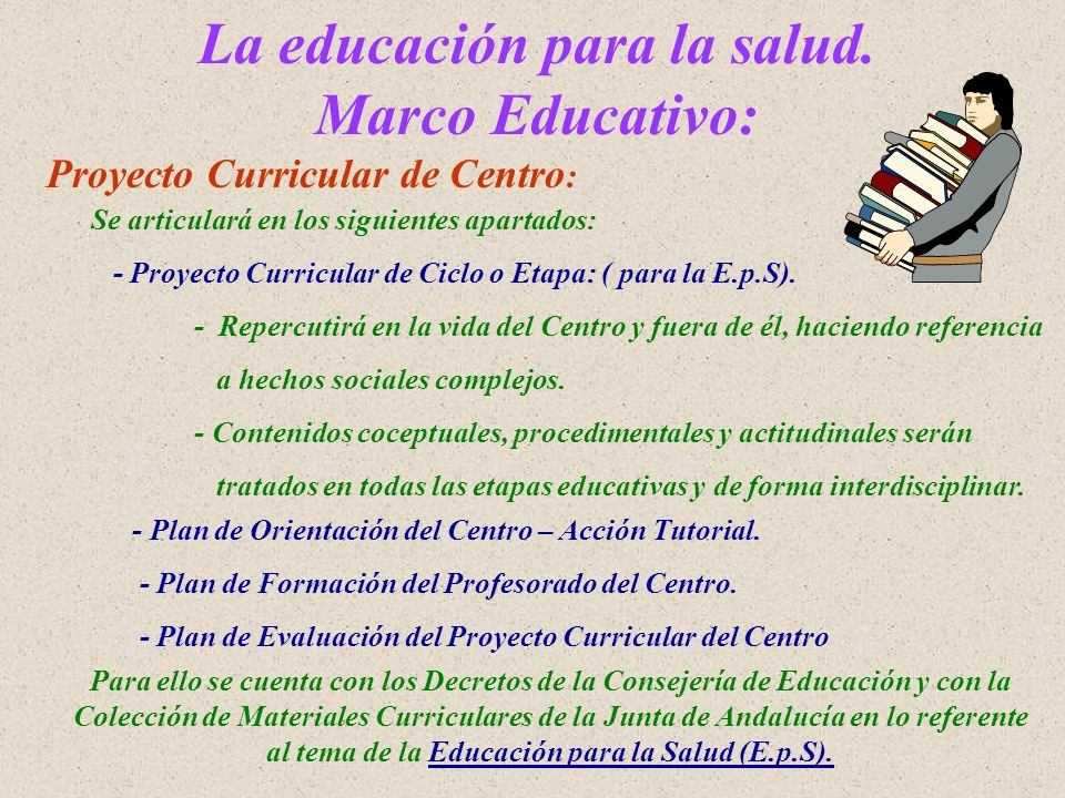 La educación para la salud. Marco Educativo: